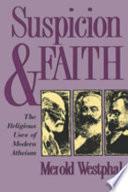 Suspicion and Faith Of Modern Atheists The Distinctive