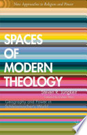 Spaces of Modern Theology