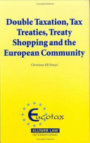 Double Taxation  Tax Treaties  Treaty shopping and the European Community
