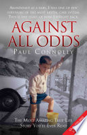download ebook against all odds - the most amazing true life story you'll ever read pdf epub