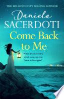 Come Back To Me A Seal Island Novel