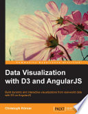 Ebook Data Visualization with D3 and AngularJS Epub Christoph Körner Apps Read Mobile
