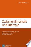Zwischen Smalltalk und Therapie