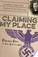 Claiming My Place  Coming of Age in the Shadow of the Holocaust