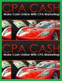 Cpa Cash   Make Cash Online With Cpa Marketing