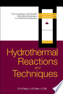Hydrothermal Reactions And Techniques book