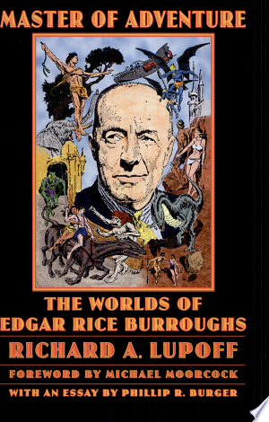 Master of Adventure: The Worlds of Edgar Rice Burroughs - ISBN:9780803280304