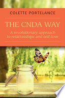 The CNDA way   A revolutionary approach to relationships and self love