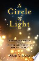 A Circle of Light