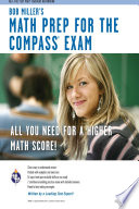 COMPASS Exam   Bob Miller s Math Prep