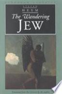 The Wandering Jew by Stefan Heym