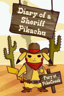 Diary of a Sheriff Pikachu Fury at Pokecreek