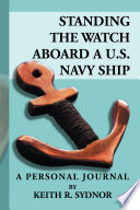 Standing the Watch Aboard a U S  Navy Ship