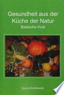 Gesundheit aus der Küche der Natur