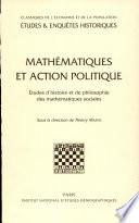 illustration Mathématiques et action politique, études d'histoire et de philosophie des mathématiques sociales