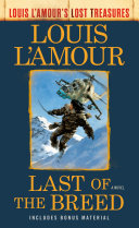Last of the Breed (Louis L'Amour's Lost Treasures) Book