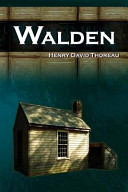 Walden   Life in the Woods   The Transcendentalist Masterpiece