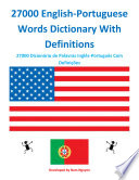 27000 English Portuguese Words Dictionary With Definitions