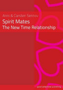 Spirit Mates The New Time Relationship