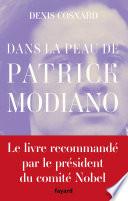 Dans la peau de Patrick Modiano