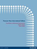 Foundations of Behavioral Neuroscience  Pearson New International Edition