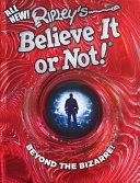 Book Ripley s Believe It Or Not  Beyond The Bizarre