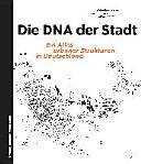 Die DNA der Stadt
