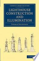 Lighthouse Construction and Illumination Pdf/ePub eBook