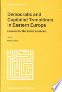 Democratic and Capitalist Transitions in Eastern Europe