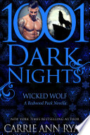 Wicked Wolf  A Redwood Pack Novella