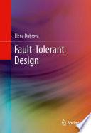 Fault Tolerant Design