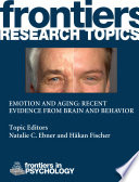Emotion and Aging  Recent Evidence from Brain and Behavior
