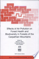 Effects Of Air Pollution On Forest Health And Biodiversity In Forests Of The Carpathian Mountains book