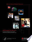 National Center for Research Resources (NCRR) Strategic Plan 2009-2013