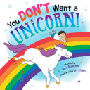 You Don t Want a Unicorn