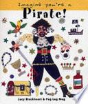 Imagine You re a Pirate