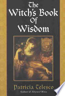 The Witch s Book of Wisdom