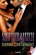 Met Her Match
