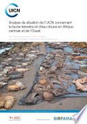 illustration Analyse de situation de l'UICN concernant la faune terrestre et d'eau douce en Afrique centrale et de l'Ouest