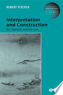 Interpretation and Construction
