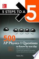 McGraw Hill s 500 AP Physics 1 Questions to Know by Test Day