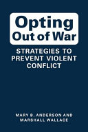 Opting Out of War