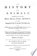 A General Natural History Or New and Accurate Description of the Animals  Vegetables and Minerals of the Different Parts of the World Etc