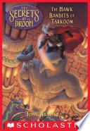 The Hawk Bandits of Tarkoom  The Secrets of Droon  11