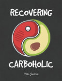 Recovering Carboholic Keto Journal