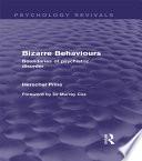Bizarre Behaviours  Psychology Revivals
