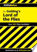 CliffsNotes on Golding s Lord of the Flies