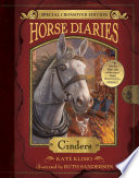 Horse Diaries  13  Cinders  Horse Diaries Special Edition