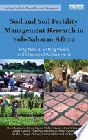 Soil and Soil Fertility Management Research in Sub Saharan Africa