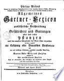 Allgemeines Gärtner-Lexicon das ist ausführliche Beschreibung der Geschlechter und Gattungen aller und jeder Pflanzen0